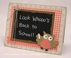 FM124 Look Whooo's Back to School by hlw966 - Cards and Paper Crafts at Splitcoaststampers
