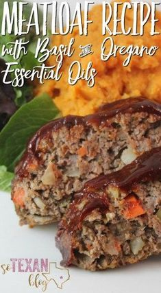 Meatloaf Recipe with doTERRA Basil and Oregano Essential Oils