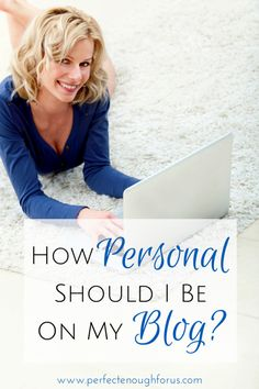 I often as myself the question 'how personal should I be on my blog?'. How much information is too much information? To answer, I created a checklist to determine how much of my personal life I am willing to share.