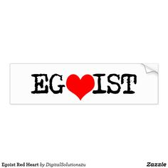 Egoist Red Heart Bumper Sticker
