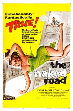 The Naked Road 1959 Jeanne Rainer,Ronald Long,Art Koulias,Frances Hammond,Eileen Letchworth,Harry Stanton,Kent Montroy,Ed Jordon
