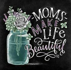 Moms Make Life Beautiful Chalk Art Print, Chalkboard Art, Mom Gift, Mother's Day Gift, Gift For Mom — The White Lime Chalkboard Print, Blackboard Art, Chalkboard Drawings, Chalk Drawings, Diy Gifts For Mom, Box Signs, Chalk Art, Chalk Crafts, New Moms