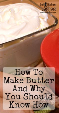 How to make butter at home, and why you should know how is part of Homemade bread Storage - How to make butter at home, and why you should know how Homemade Cheese, Homemade Butter, Homemade Baking Powder, Food Storage, Make Butter At Home, Butter Cheese, Good Food, Yummy Food, Butter Recipe