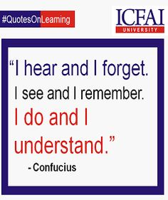 One can learn best by doing.  #Teaching #Mentoring #Learning