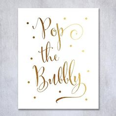 Decoration:Pop the Bubbly Gold Foil Print Bar Cart Sign Wedding Signage Champagne Reception Decor Art Metallic Poster 5 inches x 7 inches * Be sure to check out this awesome product.