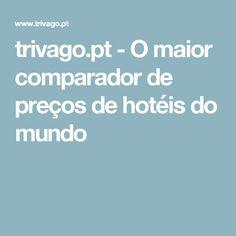 trivago.pt - O maior comparador de preços de hotéis do mundo