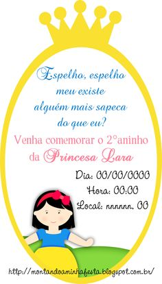 Montando a minha festa: Convites Branca de neve cute Maria Valentina, Princesas Disney, Party Themes, Snow White, Birthdays, Baby Shower, Invitations, Happy, Erika