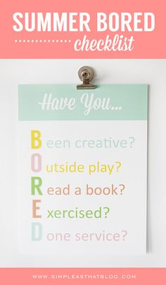 Win the Summer Boredom Battle with help from this printable BORED Checklist.