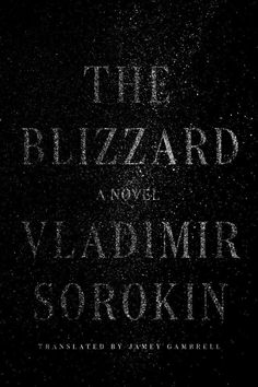The Blizzard: A Novel (Hardcover) New Fiction Books, Literary Fiction, New Books, Book Cover Design, Book Design, Best Book Covers, Man Character, Book Jacket, Cool Books