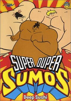Super Duper Sumos - Deep Sushi (Vol. 3) $0.10