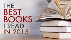 """""""The Best Books I Read in 2015"""" 