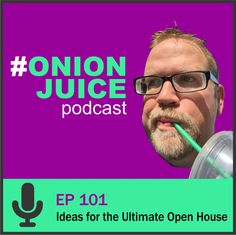 Ideas for the Ultimate Open House - Episode 101