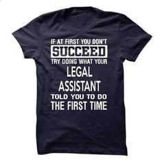 Legal Assistant T-Shirt - #slouchy tee #hoodie design. I WANT THIS => https://www.sunfrog.com/LifeStyle/Legal-Assistant-T-Shirt-50383780-Guys.html?68278