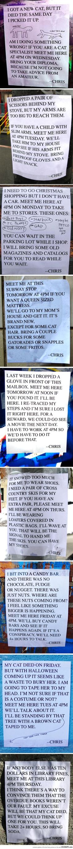 This guy named Chris leaves random flyers like these around his town. Hilariously AWESOME!
