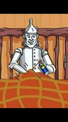 Dirty ol Tin Man