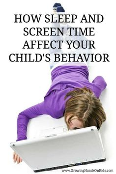 How screen time and sleep affect your child's behavior. Includes tips to limit screen time and promote good sleeping habits in children.