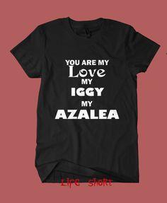 iggy azalea shirt tshirt clothing you are my love my iggy my azalea tour concert