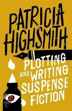 """Read """"Plotting and Writing Suspense Fiction"""" by Patricia Highsmith available from Rakuten Kobo. Named by The Times as the all-time number one crime writer, Patricia Highsmith was an author who broke new ground and de. Got Books, Books To Read, Patricia Highsmith, Crime, Mystery, Stephen King, What To Read, Book Photography, Free Reading"""