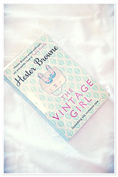 #readofthemonth - The #Vintage #Girl by #HesterBrown 👒 #book #goodread #cute #floral #librarybook #reading #thoughts #relax #chill #inspo #fblogger #fashionista #fashion #pearlsandvagabonds