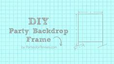 DIY Party Backdrop Frame   PartiesforPennies.com   #videotutorial #diy #photobackdrop #partydecorations