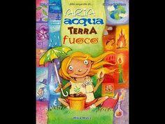 Aria, acqua,  terra, fuoco - Canzoni per bambini di Mela Music - YouTube