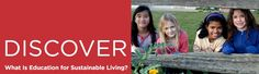 Center for Ecoliteracy: What Is Education for Sustainable Living?