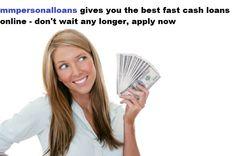 Don't wait any longer, apply for fast cash loans http://www.mmpersonalloans.com/fast-cash-loans/