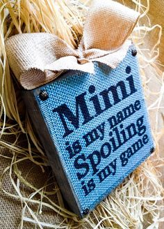 Mimi Sign  Mimi Is My Name Spoiling Is My Game  by DesignsBySyds
