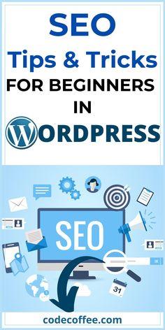 SEO tips and tricks-Wordpress for Beginners Seo Digital Marketing, E-mail Marketing, Content Marketing, Wordpress For Beginners, Seo For Beginners, Formulaires Web, Le Web, Tips & Tricks, Seo Tips