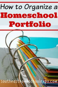 How to Organize a Homeschool Portfolio