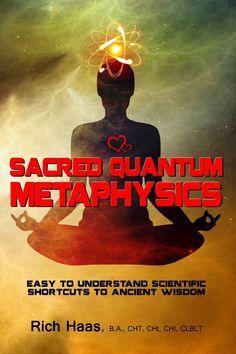 Author of Sacred Quantum Metaphysics