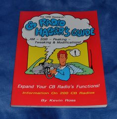 CB radio hacker's guide Paperback by Kevin Ross – 1992