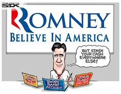 #Romney says he believes in America yet he has a multitude of offshore accounts to hide his money from taxation.