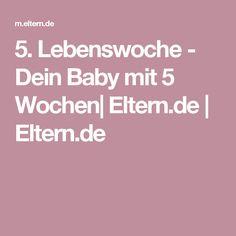 5. Lebenswoche - Dein Baby mit 5 Wochen| Eltern.de  | Eltern.de