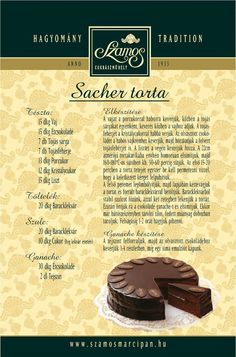 Szamos sacher tort Hungarian Desserts, Hungarian Recipes, Sweet Recipes, Cake Recipes, Dessert Recipes, Sacher Cake Recipe, Torte Cake, Crazy Cakes, Dessert Drinks