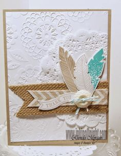 INKin' All Night!: Four Feathers - lovely lace embossing folder, paper doily, burlap ribbon