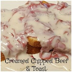Creamed Chipped Beef & Toast - S. - Julias Simply Southern Creamed Chipped Beef & Toast - S. - Julias Simply Southern Creamed Chipped Beef & Toast - S. Cream Chipped Beef Recipe, Creamed Chipped Beef, Creamed Beef, Chip Beef Gravy, Beef Gravy Recipe, Cream Beef Recipe, Most Delicious Recipe, Delicious Dishes, Honey Garlic Chicken