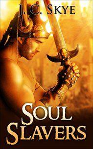 Soul Slavers by J. C.  Skye ebook deal