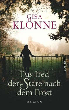 Gisa Klönne - Das Lied der Stare nach dem Frost