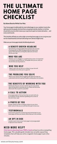 This useful copywriting checklist will help you create a high-converting home page, so you can start attracting more clients straight away. It's ideal for bloggers, coaches and other service-based business providers. To download the checklist, click here: http:∕∕www.writeyourway.com∕wp-content∕uploads∕2015∕09∕Home-page-checklist.pdf Need more help? Download your FREE e-book on how to write a compelling home page here:
