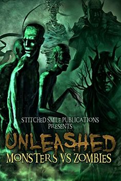 """""""Unleashed: Monsters Vs. Zombies""""  ***  Donelle Pardee Whiting  (2017)"""