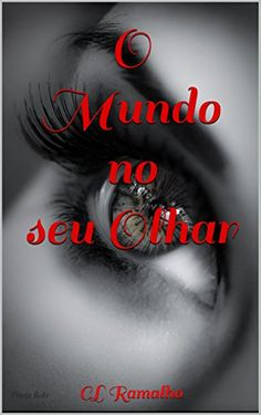 O Mundo no seu Olhar: CL Ramalho por Carina Ramalho https://www.amazon.com.br/dp/B01884UBSK/ref=cm_sw_r_pi_dp_m6Iexb0JD386Y