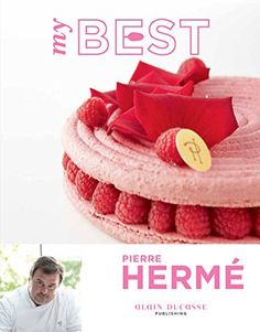 My Best: Pierre Hermé by Pierre Hermé http://www.amazon.com/dp/2841237389/ref=cm_sw_r_pi_dp_U6u8ub0W057MB