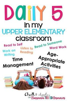 Daily 5 in the Upper Elementary Classroom. Easy solutions for time management and finding age appropriate ideas. | from Chalk & Apples