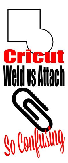 Cricut Weld vs Cricut Attach Why is it so confusing?