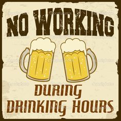 No working during drinking hours, vintage poster — Stock Vector ...