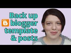 Blogger TUTORIAL back up πρότυπο και αναρτήσεις [ΝΕΟ] - YouTube