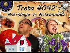 Astronomia vs Astrologia! Confere essa treta das estrelas!