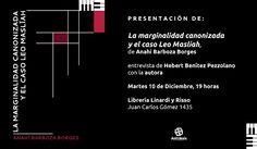 Antítesis Editorial: Presentación de LA MARGINALIDAD CANONIZADA Y EL CA...