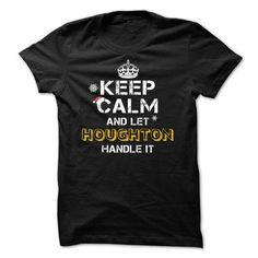 Keep calm and Let HOUGHTON Handle it TeeMaz - #shirtless #tee women. PRICE CUT => https://www.sunfrog.com/Names/Keep-calm-and-Let-HOUGHTON-Handle-it-TeeMaz.html?68278